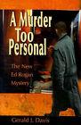 A Murder Too Personal by Gerald J Davis (Paperback / softback, 2000)