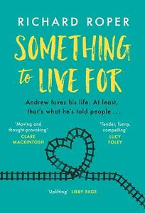 Something-to-Live-For-by-Richard-Roper