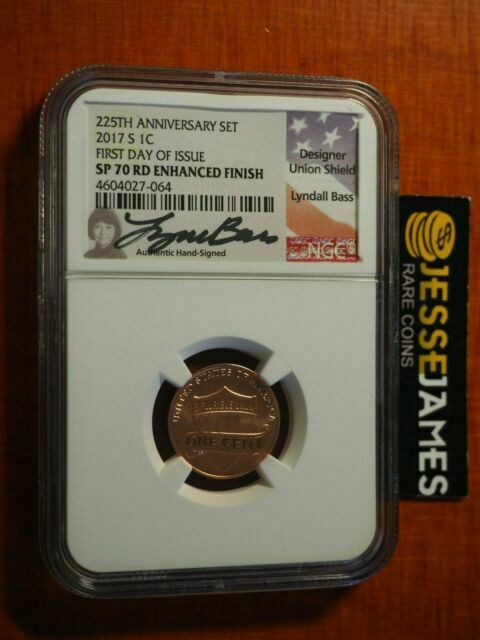 2017 S Lincoln Shield Cent SP70 Enhanced RD Finish FIRST RELEASE 225th Anniv Set