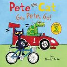 Pete the Cat: Go, Pete, Go! by James Dean (2016, Paperback)