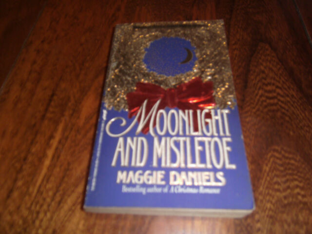 Moonlight and Mistletoe by Maggie Daniels (1993, Paperback)