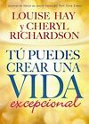 Tu Puedes Crear Una Vida Excepcional by Louise L Hay (Paperback, 2012)