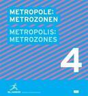Metropole: Metrozonen / Metropolis: Metrozones 4 (2010, Taschenbuch)
