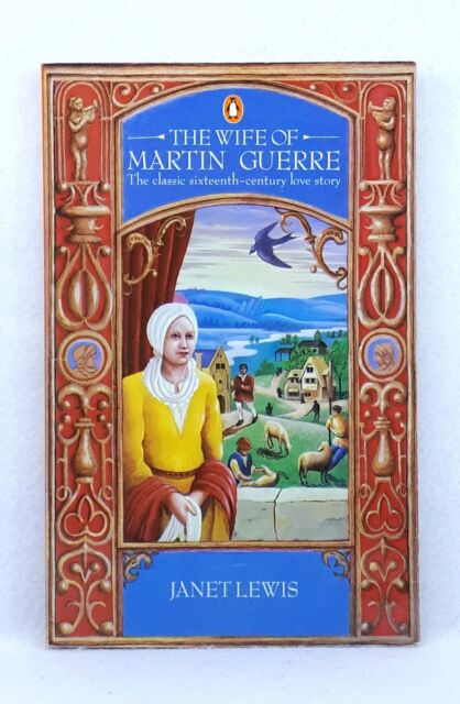 The Wife of Martin Guerre by Janet Lewis (Paperback, 1977)