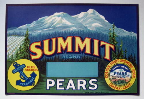 Colfax CA SUMMIT Pears Crate Label Placer /& Nevada Counties Pears Mt Shasta