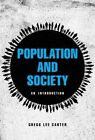 Population and Society: An Introduction by Gregg Lee Carter (Hardback, 2016)