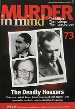 Murder in Mind Issue 73 - Hoaxers Alfred Rouse, Robert Healey and Erich Teztner