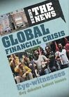 Global Financial Crisis by Philip Steele (Hardback, 2014)