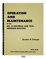 Brown Amp Sharpe 13 Universal Amp Tool Grinder Operation Amp Maintenance Manual 1808