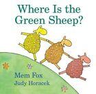 Where Is The Green Sheep? Book | MEM Fox Judy Horacek HB 015204907x BNT