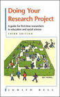 Doing Your Research Project: A Guide for First-time Researchers in Education and Social Science by Judith Bell (Paperback, 1999)