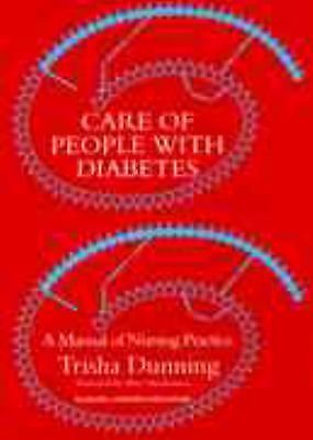 Care of people with diabetes: a manual of nursing practice ...