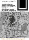 Gesellschaft durch Dichte (2000, Taschenbuch)