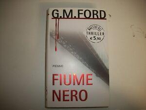 G-M-FORD-FIUME-NERO-MAESTRI-DEL-THRILLER-PIEMME-N-38-NUOVO-2005-1aE-INN-COLLANA