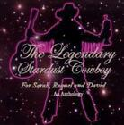 For Sarah,Raquel And David (Anthology) von The Legendary Stardust Cowboy (2011)