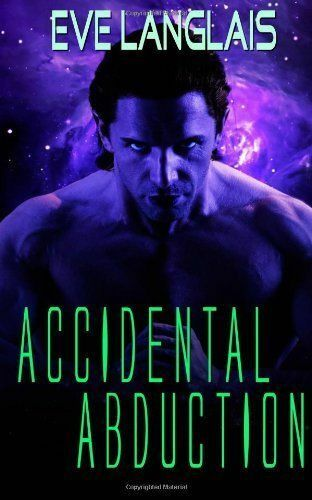 Accidental Abduction by Eve Langlais (Paperback / softback, 2011)