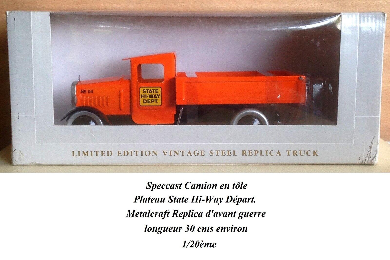 Speccast Camion en tôle Plateau State Hi-Way Départ. Metalcraft Replica 1/20ème