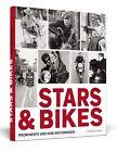 Stars & Bikes von Michele Marziani (2011, Gebundene Ausgabe)