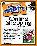 Complete Idiot's Guide to Online Shopping (The Complete Idiot's Guide)