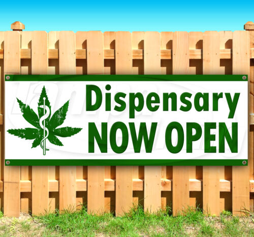 DISPENSARY NOW OPEN Advertising Vinyl Banner Flag Sign Many Sizes Available
