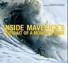 Inside Maverick's: Portrait of a Monster Wave by Bruce Jenkins, Doug Acton (Hardback, 2006)
