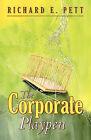 The Corporate Playpen by Richard E Pett (Paperback / softback, 2008)