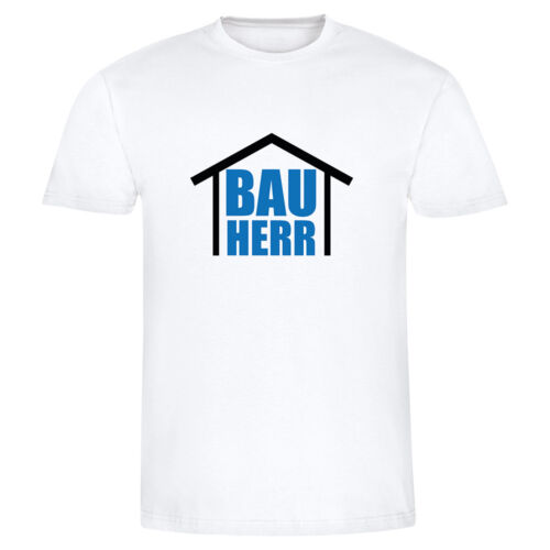"Fun-Shirt Geschenk Richtfest Hausbau Männer Herren für ihn T-Shirt /""Bauherr/"""