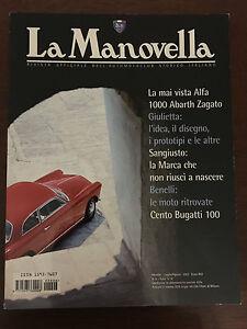 LA MANOVELLA n. 6 Luglio-Agosto 2002 - Alfa Romeo Abarth 1000 Zagato - Sangiusto