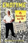 Endtyme: My Apocalypse and Me by Matthew V Lippart (Paperback / softback, 2013)