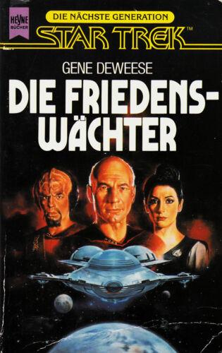 1 von 1 - *- Star TREK die nächste GENERATION - Die FRIEDENSWÄCHTER- Gene DEWEESE tb (1993