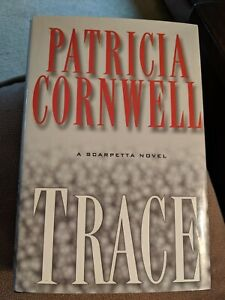 Trace-by-Patricia-Cornwell-with-Dust-Jacket-A-Scarpetta-Novel-Hardcover