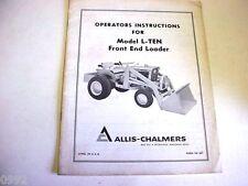 Allis Chalmers L-Ten Front End Loader Owners Manual for Big Ten Lawn & Garden