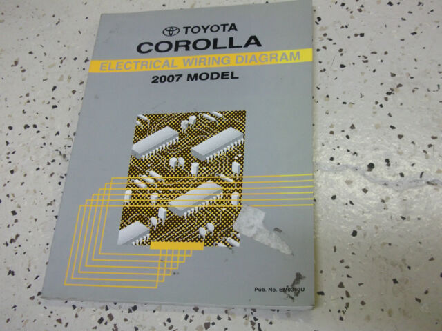 2007 Toyota Corolla Electrical Wiring Diagram Service Shop Repair Manual Factory