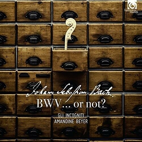 Gli Incogniti - BWV...Or Not? [New CD]
