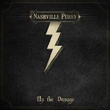 NASHVILLE PUSSY - UP THE DOSAGE !!LIMITED EDITION!! CD NEU