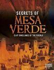 Secrets of Mesa Verde: Cliff Dwellings of the Pueblo by Gail Fay (Hardback, 2014)