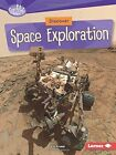 Discover Space Exploration by Liz Kruesi (Paperback / softback, 2016)