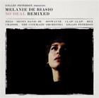 No Deal Remixed Presented by Gilles Peterson Melanie De Biasio 5414939917523