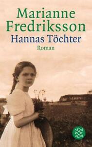 Hannas Töchter von Marianne Fredriksson - Achim, Deutschland - Hannas Töchter von Marianne Fredriksson - Achim, Deutschland