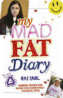 My Mad Fat Diary by Rae Earl (Paperback, 2007)