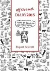 off The Leash Diary 2015 by Rupert Fawcett 0711235953 Frances Lincoln 2014