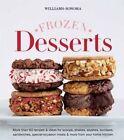 Frozen Desserts by Editors of Williams-Sonoma (Hardback, 2015)