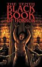 The Tenth Black Book of Horror by Mortbury Press (Paperback, 2013)