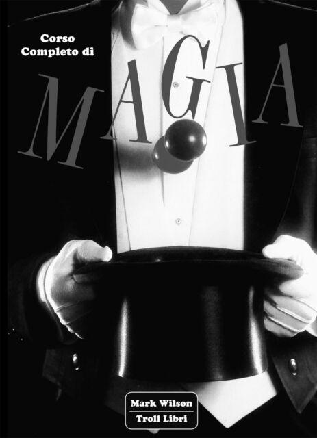1225044 1112341 Libri Mark Wilson - Corso Completo Di Magia