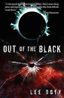 Out of the Black by Lee Doty (Paperback / softback, 2008)
