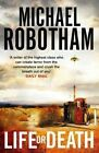 Life or Death by Michael Robotham (Hardback, 2014)