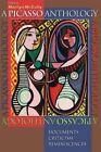 A Picasso Anthology: Documents, Criticism, Reminiscences by Princeton University Press (Paperback, 1992)
