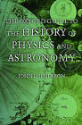 The Oxford Guide to the History of Physics and Astronomy by Oxford University Press Inc (Hardback, 2005)