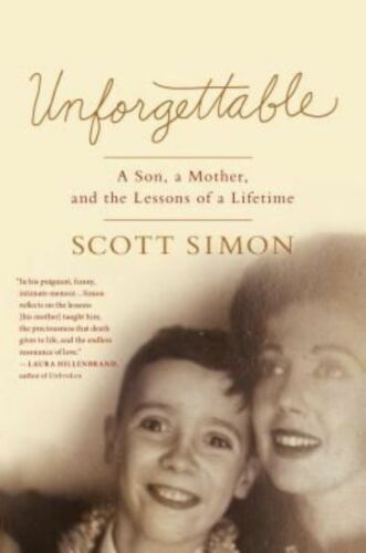 1 of 1 - Unforgettable: A Son, a Mother, and the Lessons of a Lifetime-ExLibrary