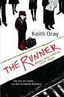 The Runner by Keith Gray (Paperback, 2005)